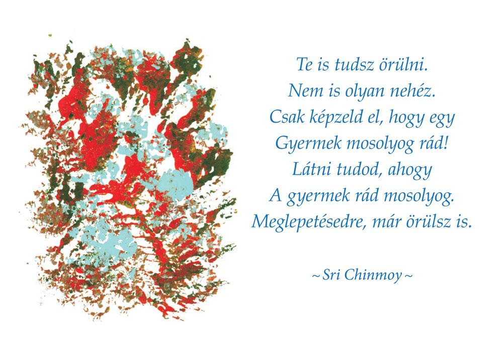 idézetek aforizmák bölcsességek Sri Chinmoy idézetek – Gunagriha, Sri Chinmoy tanítványa